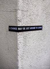 A-Change-May-Be-Just-Around-The-Corner